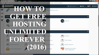 How To Get Free Hosting Unlimited Forever (2016)