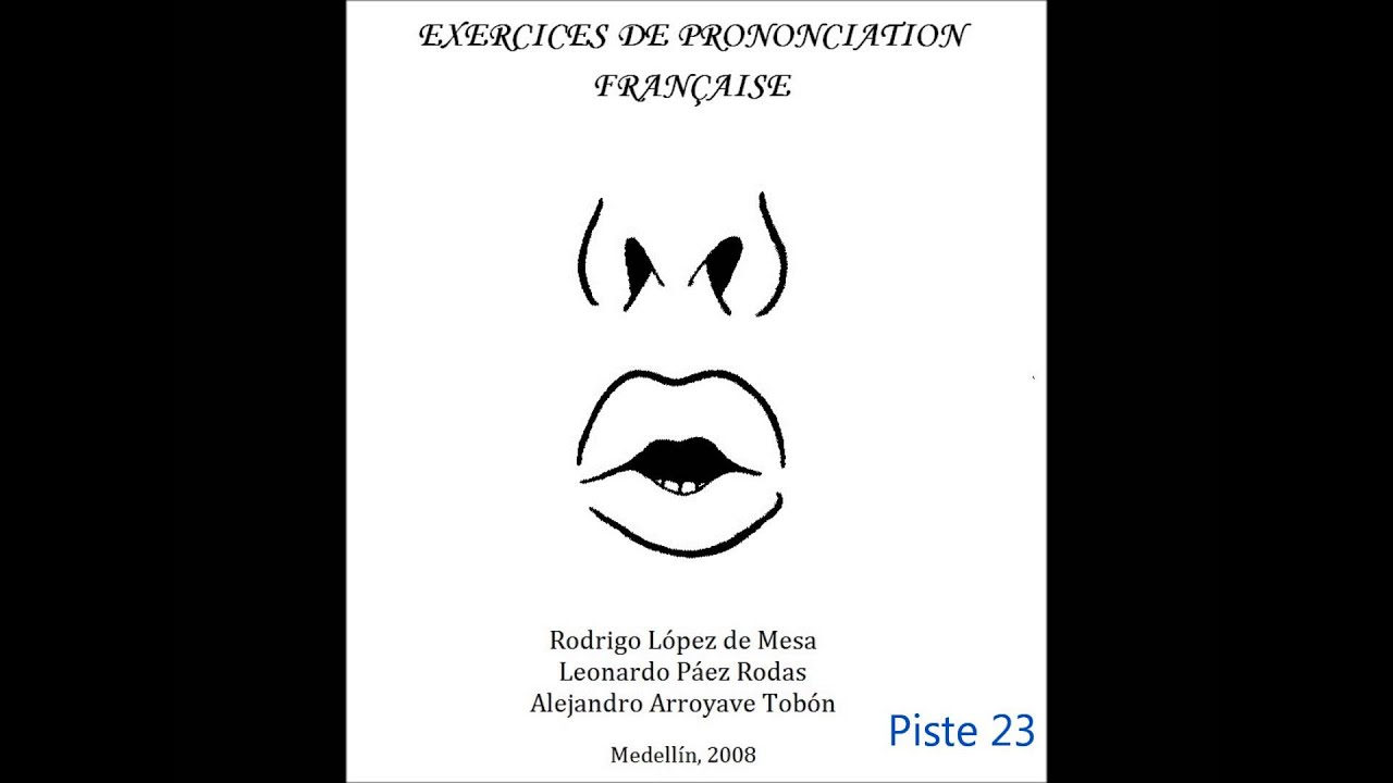 Exercices de prononciation française - YouTube
