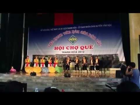 Hát múa : Xuống Núi - Liên hoan văn hoá các dân tộc tỉnh Thanh Hoá