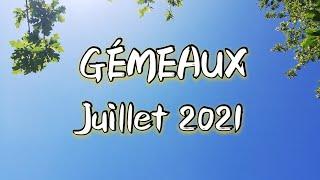 ♊ GÉMEAUX ♊ JUILLET 2021 ✨ Il y a du changement dans l'air ! !! ✨