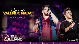 Henrique e Juliano - Não Tô Valendo Nada + Abertura (DVD Ao vivo em Brasília) [Vídeo Oficial]