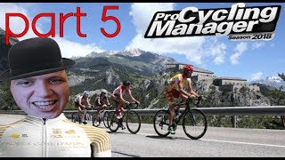 Pro Cycling Manager 2018: Pro Cyclist Mode - FEELING GOOD!! - Part 5