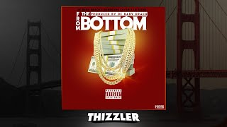 Dc Baby Draco x BandGang Javar x Lil Slugg - From The Bottom [Thizzler.com Exclusive]
