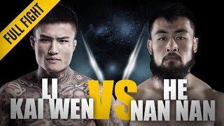 ONE: Full Fight   Li Kai Wen vs. He Nan Nan   ONE Beijing Featherweight Tournament Semi-Finals