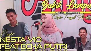 Download lagu Bukik Lampu Cover - Nesta Vio Feat Echa Putri - Amigoos Live Musik Performance