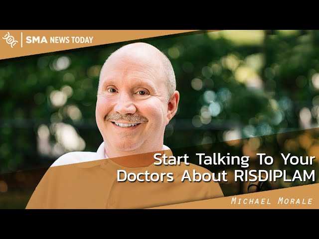 Start Talking To Your Doctors About risdiplam