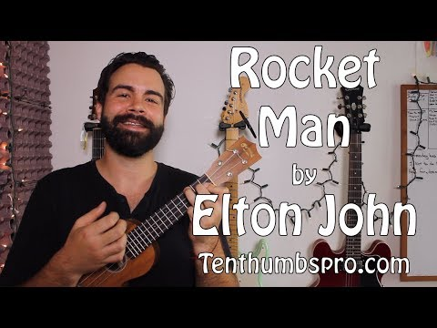 Elton John - Rocket Man - Ukulele Song Tutorial