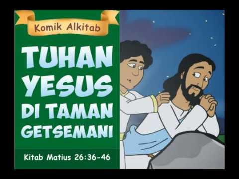 Tuhan Yesus Di Taman Getsemani Film Animasi Alkitab Anak Sekolah Minggu Youtube