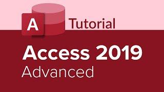 Access 2019 Advanced Tutorial