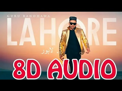 8D AUDIO | Lahore - Guru Randhawa - Bhushan Kumar In 8D Sound | Dragon 3D Music