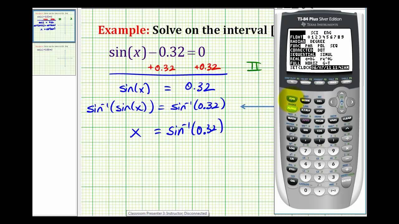 Ex: Solve sin(x)=a Using a Calculator (positive a)