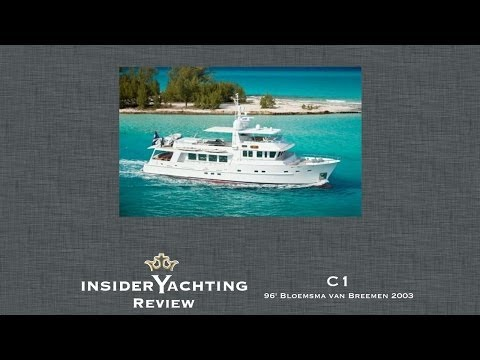 Motor Yacht C1 Review - 96' Bloemsma Van Breemen