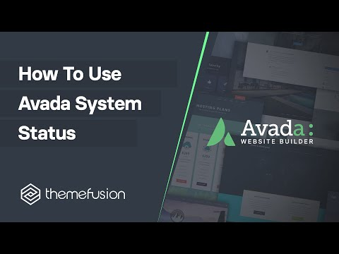 How To Use Avada System Status Video