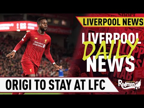 Origi Set To Stay At Liverpool | Liverpool Daily News LIVE