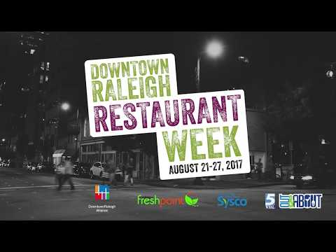 Downtown Raleigh Restaurant Week 2017