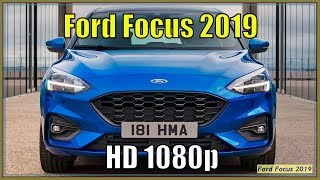 Ford Focus 2019 - New 2019 Ford Focus Specs And Review