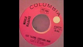 Merle Kilgore - Fast Talking Louisiana Man