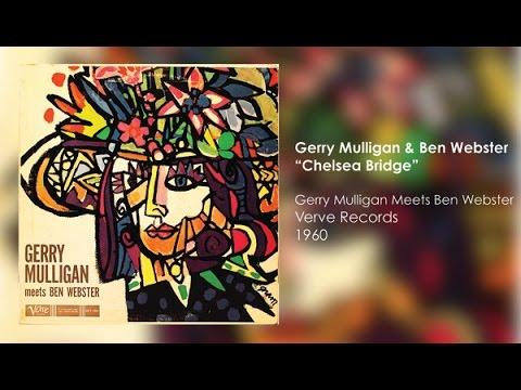 Gerry Mulligan & Ben Webster - Chelsea Bridge