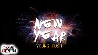 Young Kush - New Year (Official Audio 2019)