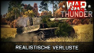 War Thunder - Realistische Verluste [ deutsch 🐄 gameplay ]