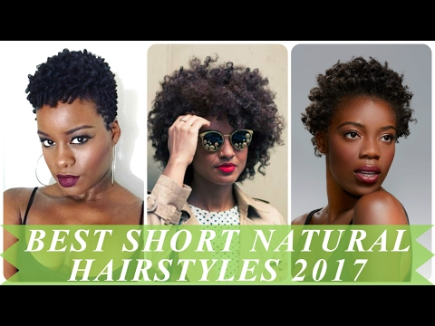 Best short natural hairstyles for african women 2017