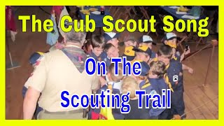 On the Scouting Trail, The Cub Scout Song - by Glenn Colton