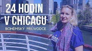 24 hodin v Chicagu - Bohémský průvodce /BOMEMIAN LADY - travel blog/