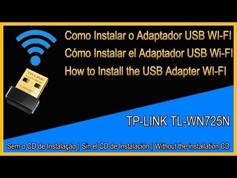 Como Instalar o Adaptador USB Wireless TP-Link TL-WN725N [ SEM O CD DE INSTALAÇÃO]