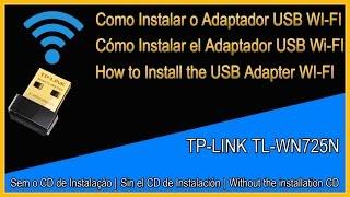 como instalar o adaptador usb wireless tp link tl wn725n sem o cd de instalao