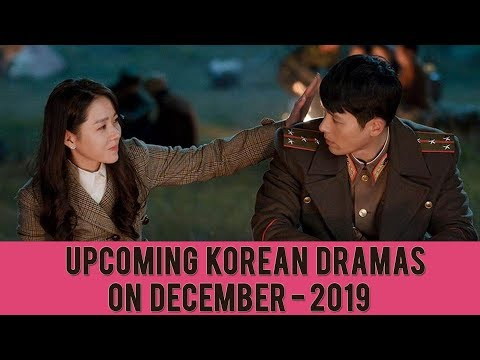 Upcoming Korean Dramas on December - 2019 !!!!