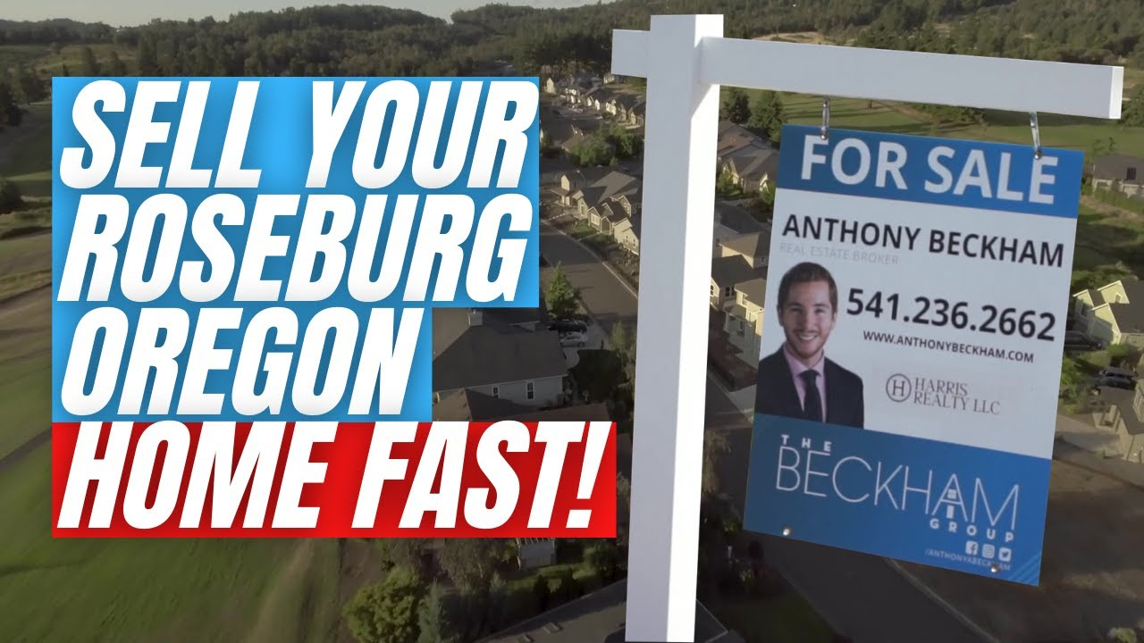 🔴 Roseburg Oregon Real Estate Agent | Sell My House Fast w/ Anthony Beckham, The Beckham Group
