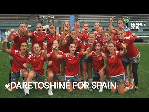 #DareToShine for Spain - FIFA U-20 Women's World Cup France 2018