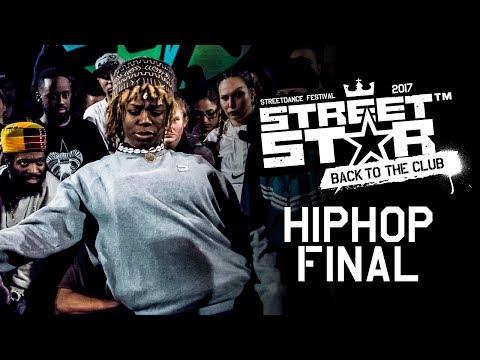 STREETSTAR 2017 | Hip Hop Final | Toyin | Niako | Sasha | Kaide | Clara | Khoudia | Hurrikane | Chi