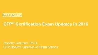 cfp certification exam updates in 2016