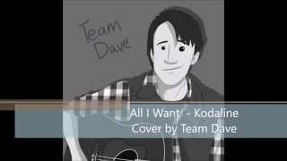 All I Want - Acoustic Kodaline Cover