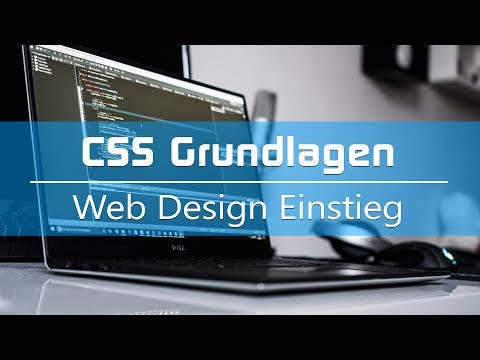 CSS Tutorial: Basics (Deutsch) - Einstieg Ins Web Design