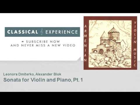 Aram Khachaturian : Sonata for Violin and Piano, Pt. 1