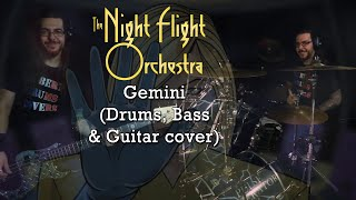 The Night Flight Orchestra - Gemini (Drums, Bass & Guitar cover)