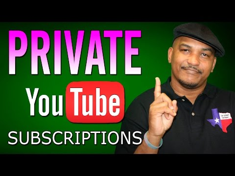 How to Make Your YouTube Subscriptions Private