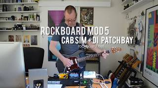 Rockboard: Mod 5 Cab Sim + DI Patch Bay