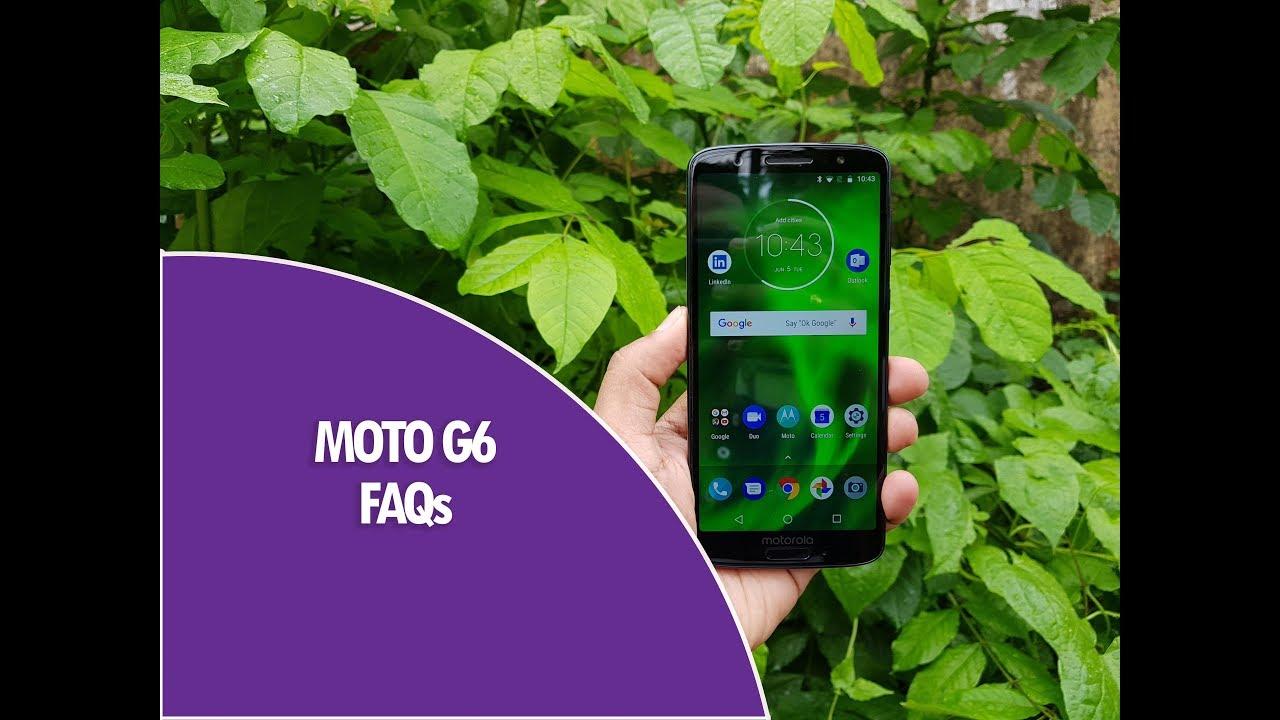 Moto G6 FAQs- Sensors, Turbo Charging, USB OTG, LED Notification and more