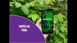 Moto G6 FAQs- Sensors, Turbo Charging, USB OTG, LED Notification and more