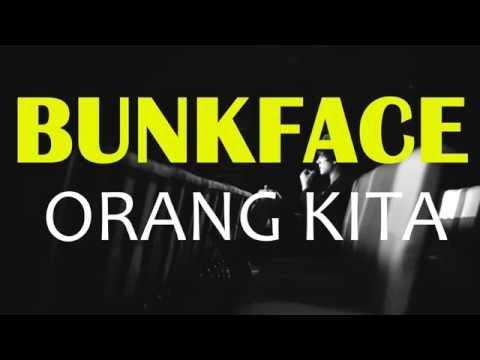Bunkface - Orang Kita (Lirik)