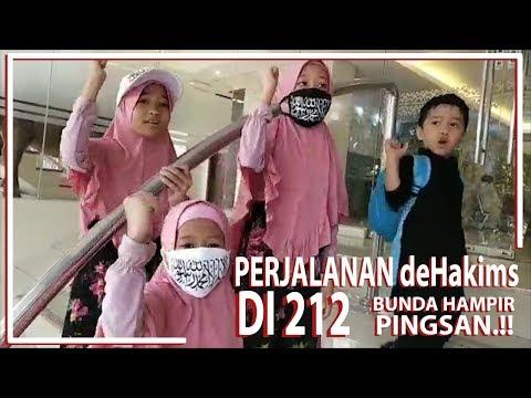 Perjalanan DeHakims Di 212 | BUNDA HAMPIR PINGSAN..!!