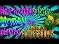 How to make money by Playing PUBG! Step by Step Guide!🤑