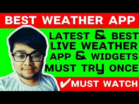 Best Weather App For Android 2019 Best Weather App In India Best Weather Widget For Android 2019 Liv