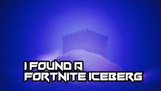 I went to the fortnite iceberg (NOT CLICKBAIT)