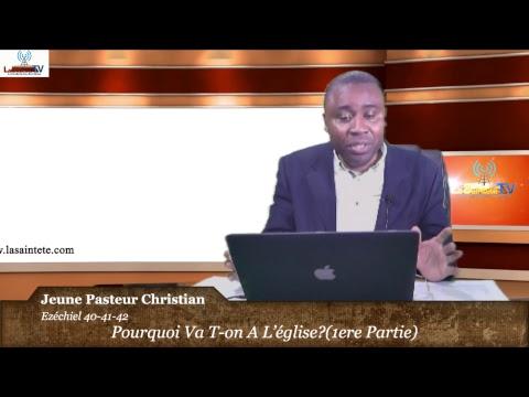 Pourquoi Va T-on A L'église?(1ere Partie)