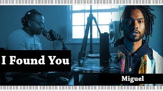 Piano Lesson | Miguel/Benny Blanco/Calvin Harris | I Found You
