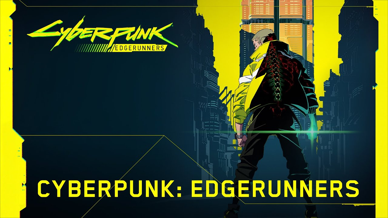 Cyberpunk 2077 – CYBERPUNK: EDGERUNNERS announcement video